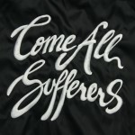 Come All Sufferers (LP)